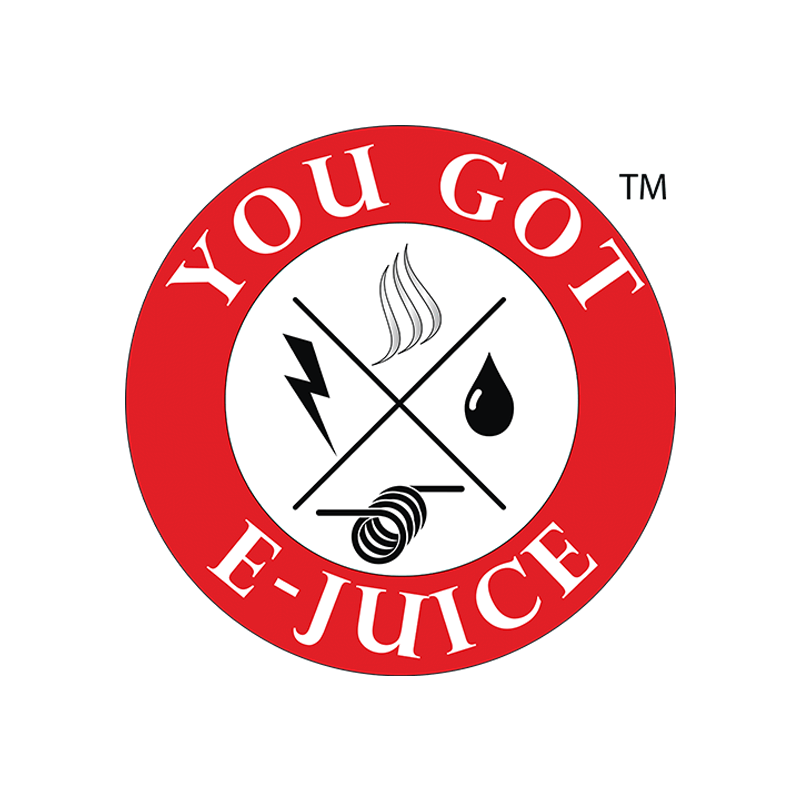 YOU GOT E-JUICE